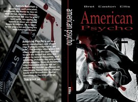 american psycho analysis of novel and Read this english essay and over 88,000 other research documents american psycho: analysis of novel and movie production american psycho: analysis of novel and movie production american psycho has been recognized as a brilliant thriller of its time.